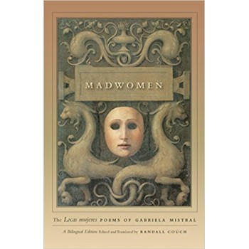 "Madwomen: The ""Locas mujeres"" Poems"